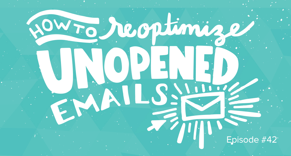 How to Reoptimize Unopened Emails
