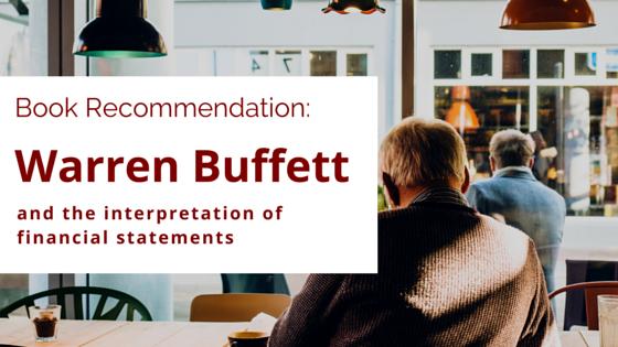 GB 110 - Book recommendation warren buffett and the interpretation of financial statements