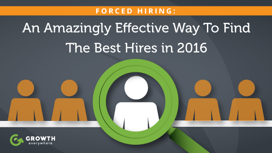 An Amazingly Effective Way To Find The Best Hires