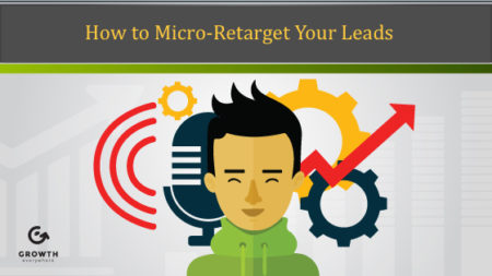 How to Micro-Retarget Your Leads