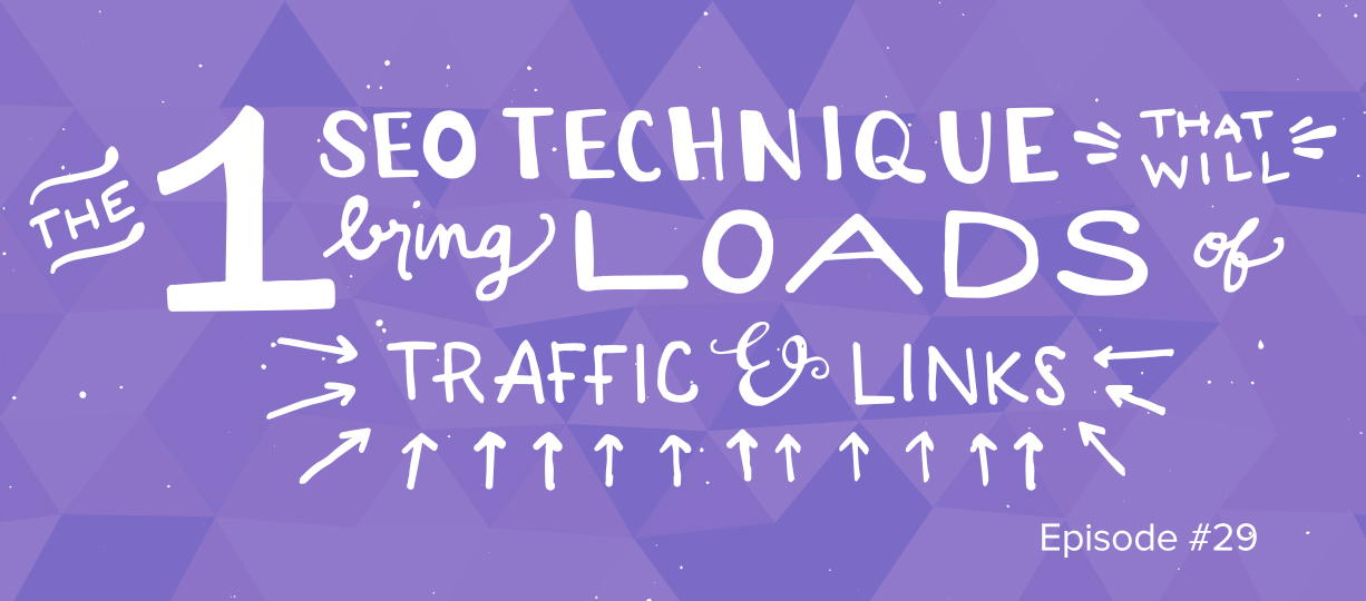 the one sep technique that will bring loads of traffic and links