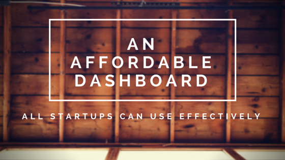 GB 107 - An affordable dashboard all startups can use effectively