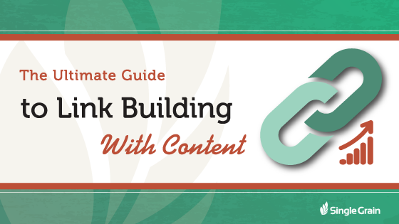 Ultimate Guide to Link Building with Content
