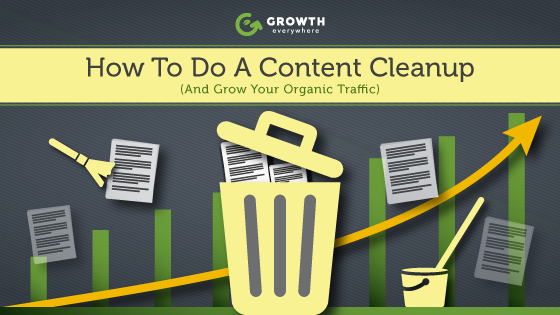 How to do a content cleanup