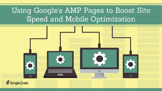 Using Google AMP to Boost Site Speed and Mobile Optimization