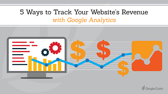 5 Ways to Track Your Revenue with Google Analytics