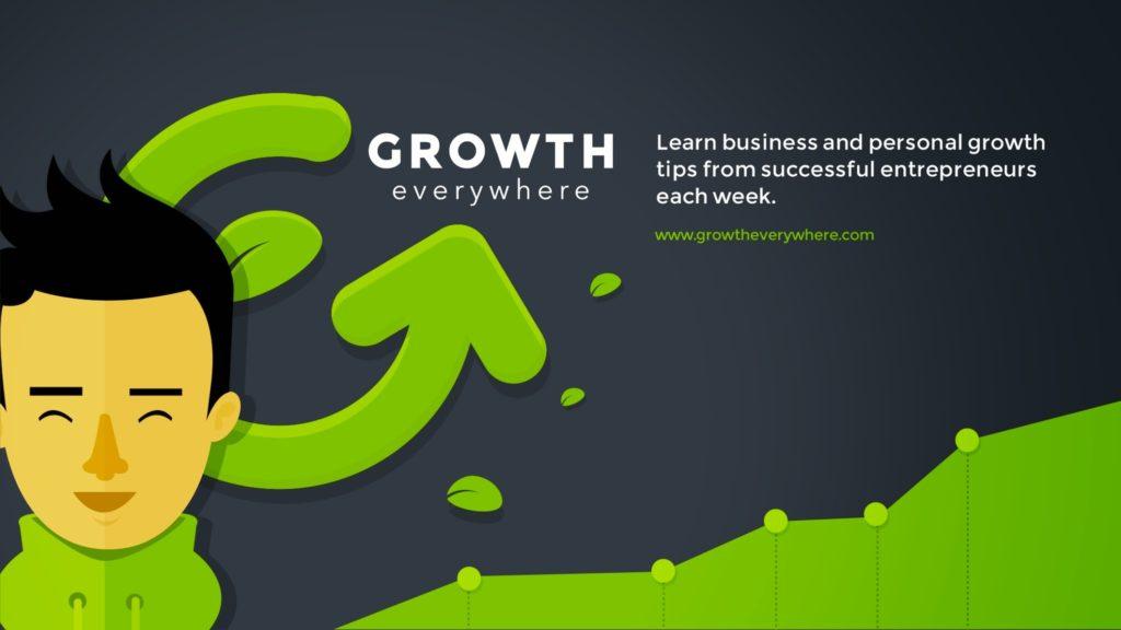 Growth Everywhere podcast
